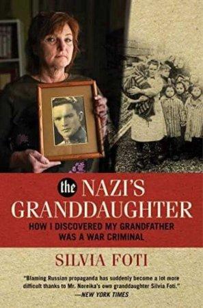 «Внучка нациста: как я узнала, что мой дед военный преступник» (ФОТО)